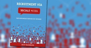 Recruitment via Social Media: van wervingsstrategie tot uitvoer