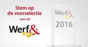 Stem van 9 t/m 20 mei op de voorselectie van de Werf& Awards 2016 op werf-en.nl/stem en maak kans op een vrijkaart voor Werf& Live op 16 juni 2016.