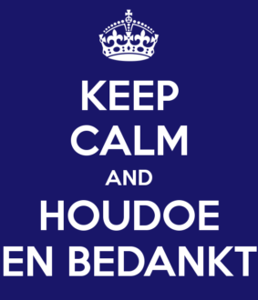 keep-calm-and-houdoe-en-bedankt