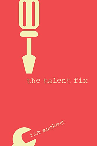 tim sackett talent fix