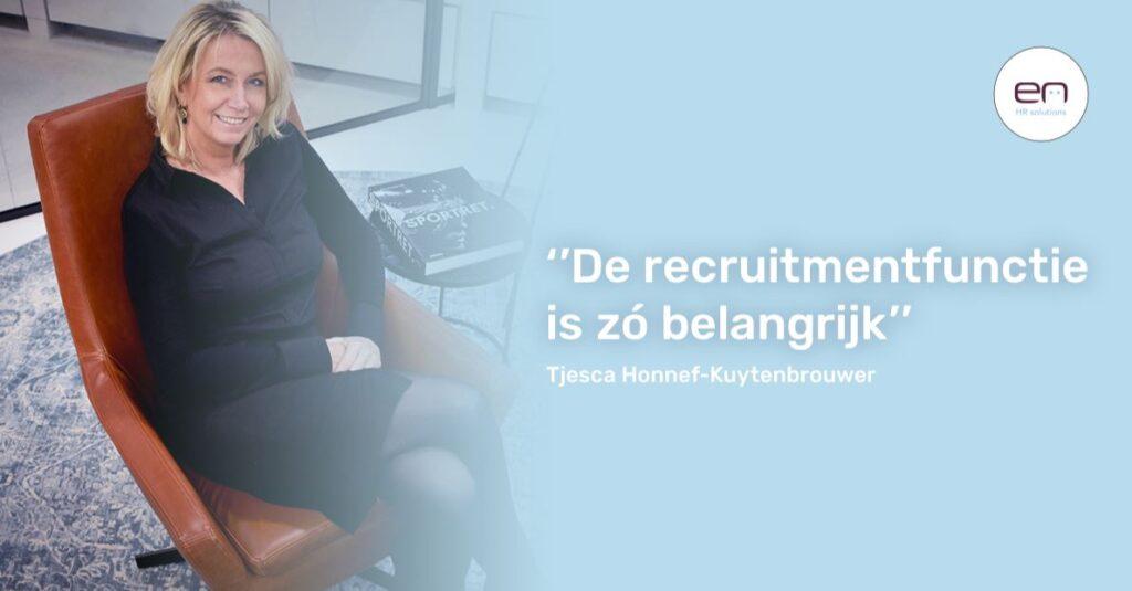 Tjesca Kuytenbrouwer (EN HR solutions): 'Laat los, het idee dat je maar op één manier mensen kunt binnenhalen'