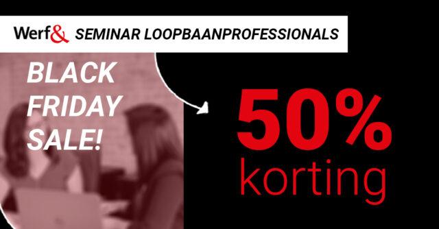 Black Friday - Loopbaanprofessional