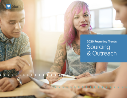 2020 recruiting trends sourcing and outreach