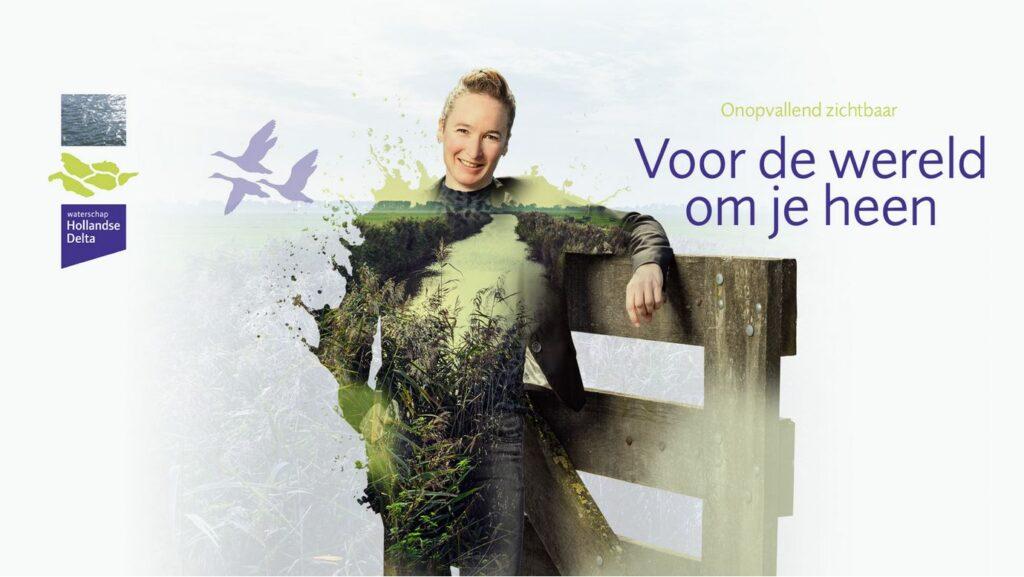 Campagne van de week: Hoe het waterschap Hollandse Delta 'onopvallend zichtbaar' wil worden